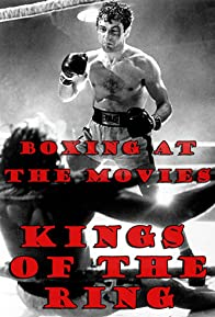 Primary photo for Boxing at the Movies: Kings of the Ring