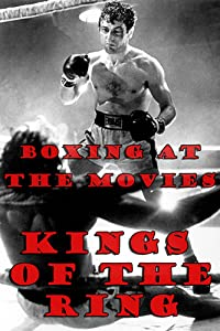 Watch online high quality movies Boxing at the Movies: Kings of the Ring [2048x1536]