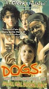 Den beste gratis filmen laster ned nettsteder Dogs: The Rise and Fall of an All-Girl Bookie Joint by Eve Annenberg [mpeg] [x265] [UHD] (1996)