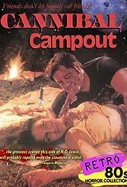 Cannibal Campout(1988) Poster - Movie Forum, Cast, Reviews