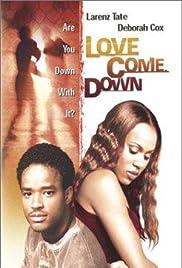 Love Come Down Poster