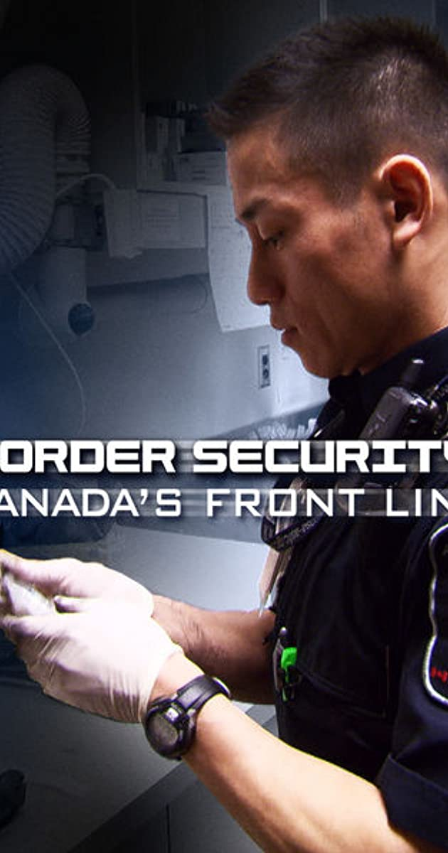 Border Security: Canada's Front Line (TV Series 2012