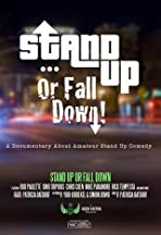 Stand Up or Fall Down
