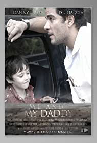 Me and My Daddy (2008)