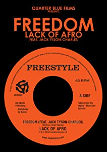 Divx movie trailer downloads Freedom: Lack of Afro Feat. Jack Tyson Charles by none [HDRip]