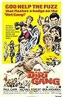 The Dirt Gang (1972) Poster