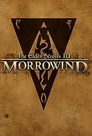 The Elder Scrolls III: Morrowind(2002) Poster - Movie Forum, Cast, Reviews