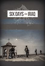 Six Days in Iraq