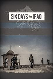 Six Days in Iraq Poster