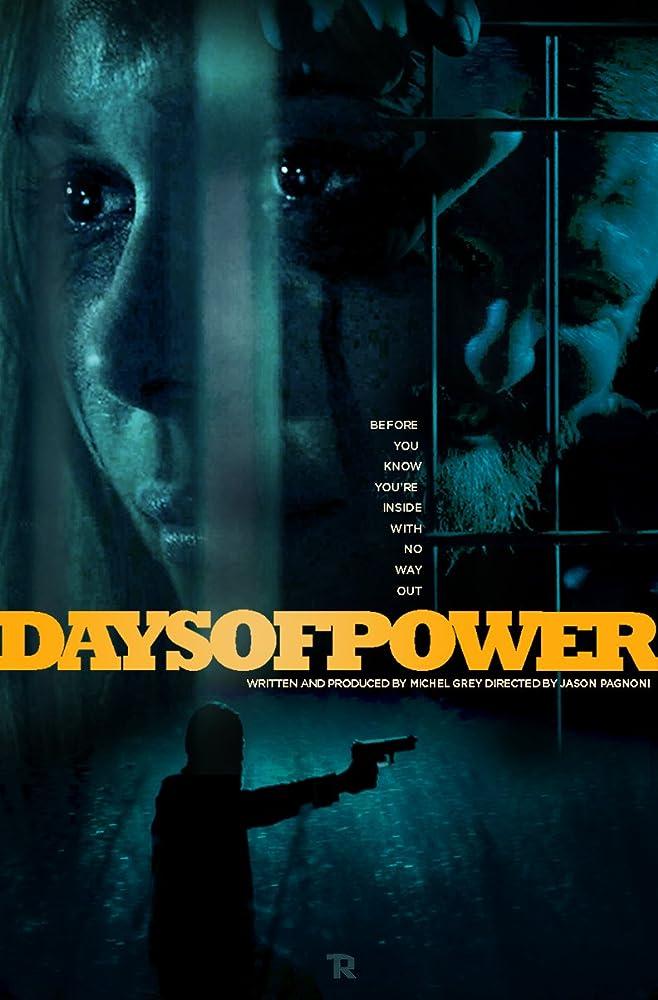 Days of Power 2018 Dual Audio Hindi ORG 360MB BluRay ESub Download