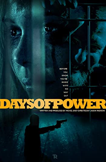 Days of Power 2018 480p BluRay Dual Audio In Hindi 300MB