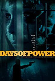 Days of Power (2017) 1080p