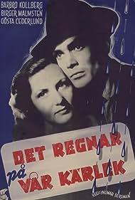 Det regnar på vår kärlek (1946)