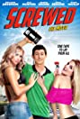Screwed (2013) Poster