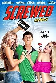 Screwed(2013) Poster - Movie Forum, Cast, Reviews