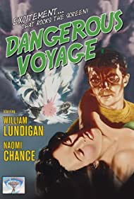 Naomi Chance and William Lundigan in Dangerous Voyage (1954)
