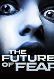 The Future of Fear Poster