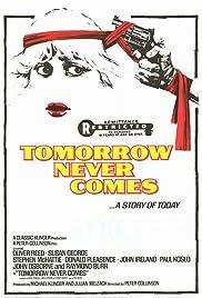 Tomorrow Never Comes(1978) Poster - Movie Forum, Cast, Reviews