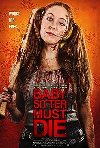 Primary photo for Babysitter Must Die