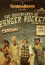 The Adventures of Ranger Rocket (...And Daisy Danger)