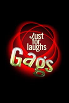 Just for Laughs Gags (2001– )