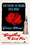 Something to Live For (1952)