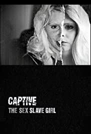 Captive: The Sex Slave Girl Poster