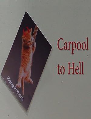Carpool to Hell