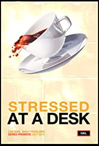 Primary photo for Stressed at a Desk