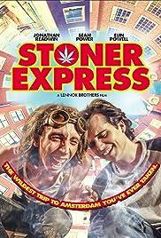 Stoner Express Poster