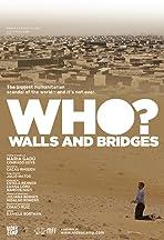 Quem? Entre Muros e Pontes