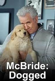 John Larroquette in McBride: Dogged (2007)