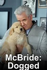 Primary photo for McBride: Dogged