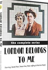 London Belongs to Me Poster - TV Show Forum, Cast, Reviews