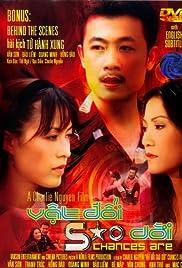 Vat Doi Sao Doi () film en francais gratuit