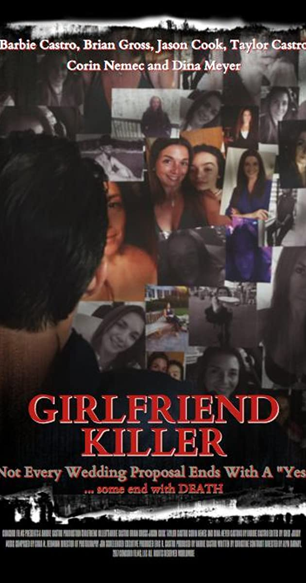 Girlfriend Killer (TV Movie 2017) - IMDb