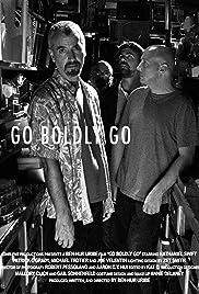 Go Boldly Go Poster