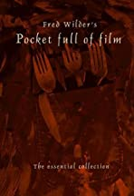 Fred Wilder's Pocket Full of Film: The Essential Collection