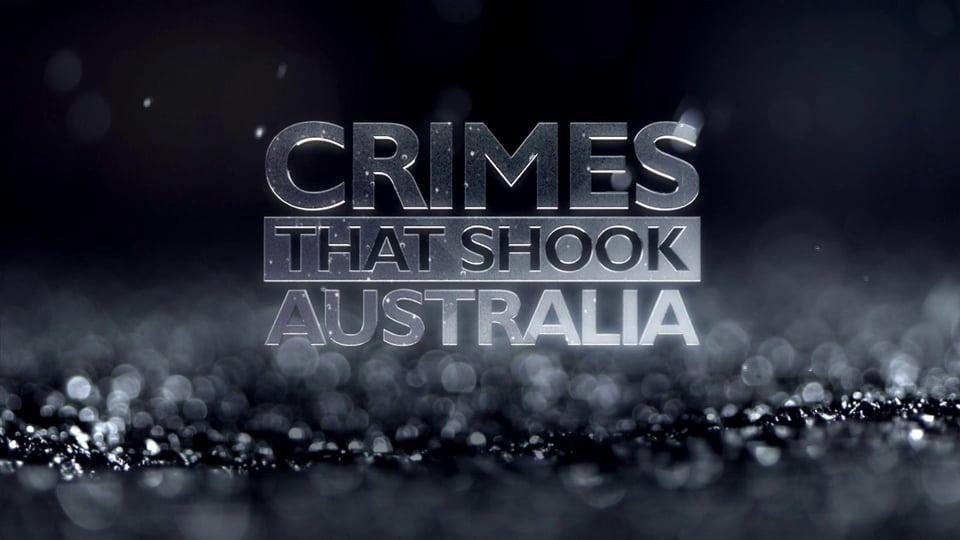 Crimes That Shook Australia (TV Series 2013–2018) - IMDb