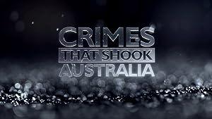 Where to stream Crimes That Shook Australia