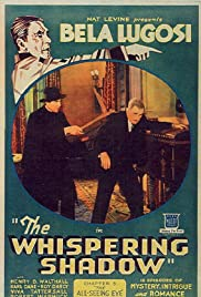The Whispering Shadow (1933) Poster - Movie Forum, Cast, Reviews