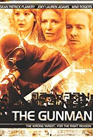 The Gunman (2004) Poster - Movie Forum, Cast, Reviews