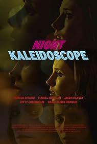 Night Kaleidoscope (2017)