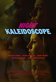 Primary photo for Night Kaleidoscope