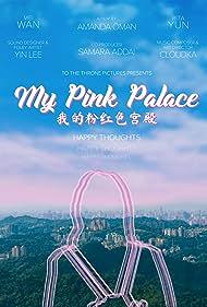 My Pink Palace (2020)