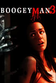 Boogeyman 3 (2008) Poster - Movie Forum, Cast, Reviews