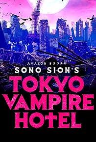 Primary photo for Tokyo Vampire Hotel