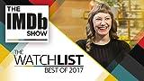 Ep. 107 Emily V. Gordon, Best of 2017 Watchlist, and Binge-Watching Like a Pro
