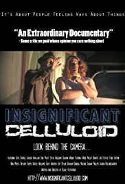 Insignificant Celluloid Poster