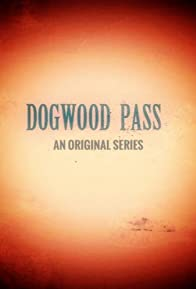 Primary photo for Dogwood Pass